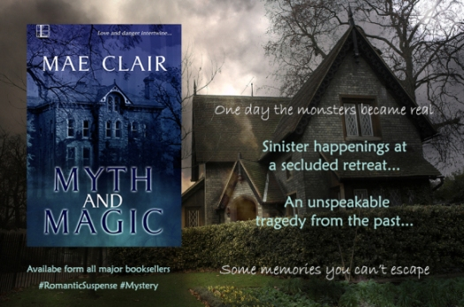 Banner ad for Myth and Magic a romantic suspense/mystery novel by Mae Clair shows a Gothic looking home with varied roof peaks behind a hedge, gloomy setting