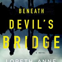 #BookReview- Beneath Devil's Bridge by Loreth Anne White #Suspense @Loreth