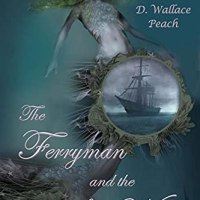 #BookReview-The Ferryman and the Sea Witch @DWallacePeach #Fantasy #Reading