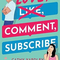 #NewRelease- Love, Comment, Subscribe by @CathyYardley #Romance
